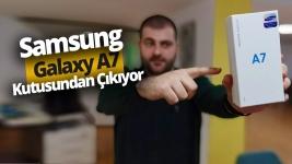 Samsung Galaxy A7 2018 kutusundan çıkıyor