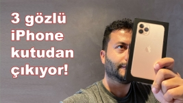 iPhone 11 Pro kutudan çıkıyor (VİDEO)