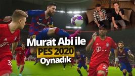 Murat abi ile PES 2020 inceleme