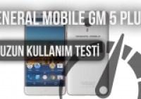 GM 5 Plus: Uzun Kullanım Testi