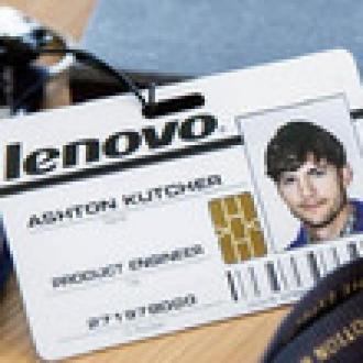 Ashton Kutcher, Lenovo Ürün Mühendisi Oldu!