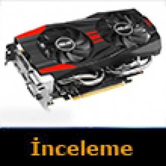 Asus GTX 760 DirectCU II İnceleme
