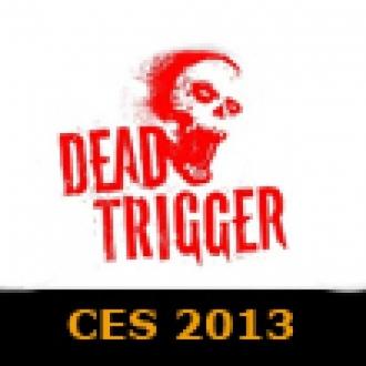 Dead Trigger 2'nin Demosu CES 2013'te