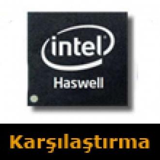 Intel'in 4.Nesil İşlemcisini Karşılaştırdık