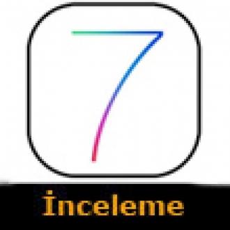 iOS 7 Beta 1'i Enine Boyuna İnceledik!