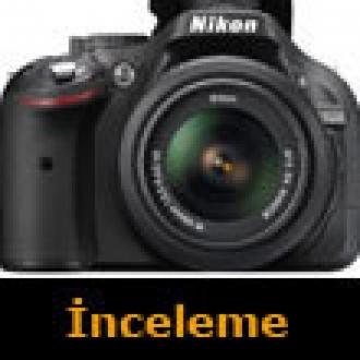 Amatörlerin Yeni Tercihi: Nikon D5200