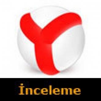 Yandex.Browser Mobil İncelemede