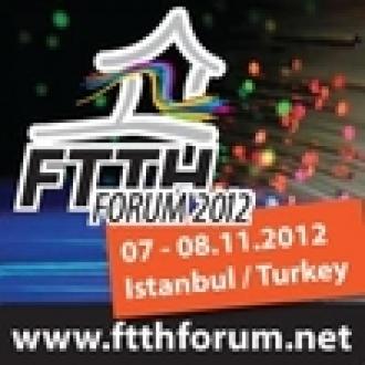 FTTH Forum 2012, 7-8 Kasım'da İstanbul'da