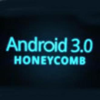 Android 3.0 SDK Yayınlandı!