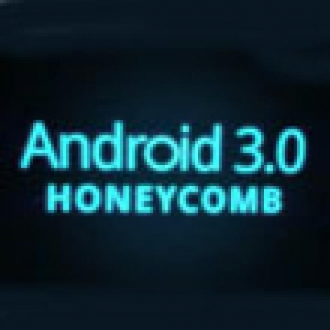 İşte Karşınızda Android 3.0