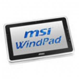 MSI Tablet İşini Ciddiye Alıyor