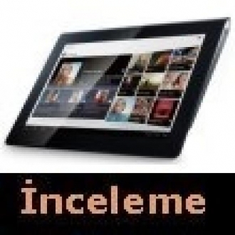 Sony Tablet S İnceleme