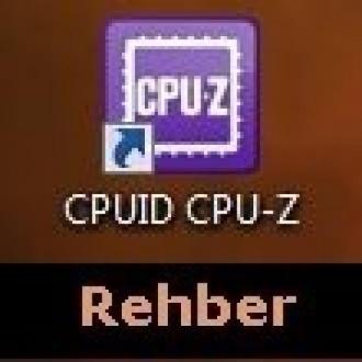 İşlemciniz Ne Durumda? CPU-Z İndir