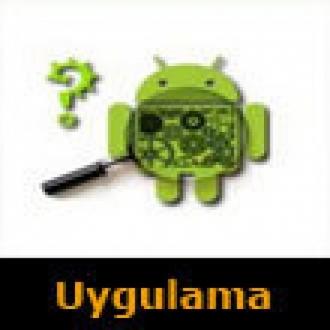 Android'li Cihazlarınızı Yakından Tanıyın