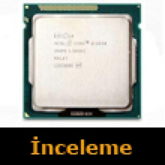 Intel Core i5-3550 İncelemesi