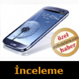 Samsung Galaxy S3 Video İnceleme