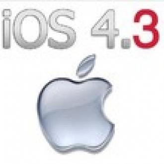 iOS 4.3 Yayınlandı. Hemen Güncelleyin!