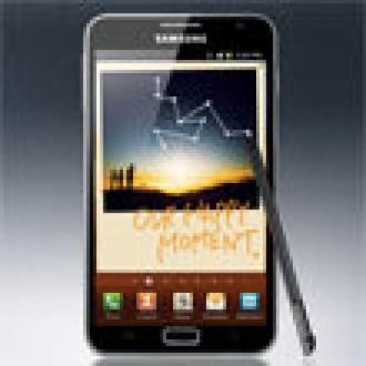 Galaxy Note Erken Geliyor