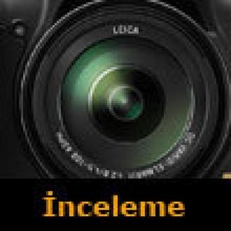 Panasonic Lumix DMC-FZ200 İnceleme