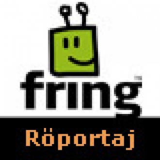 Fring'den Türkiye Açılımı