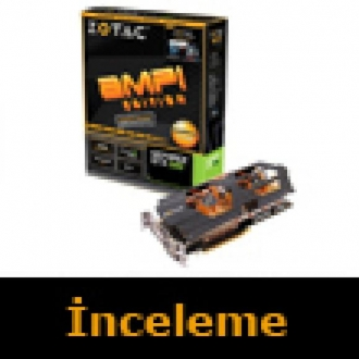 Zotac GTX 680 AMP! İncelemesi