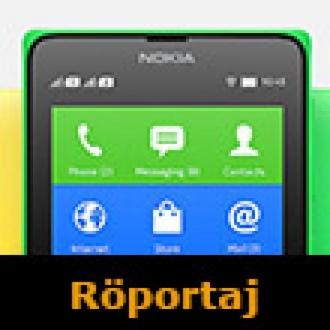 Nokia'nın Android Yorumu: Nokia X