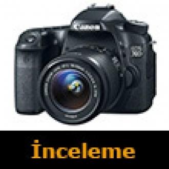 Canon EOS 70D İncelemesi