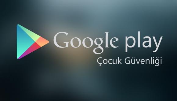 Google Play'de Çocuk Güvenliği Oluşturun