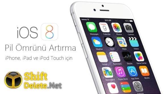 iOS 8 Pil Ömrünü Artırma