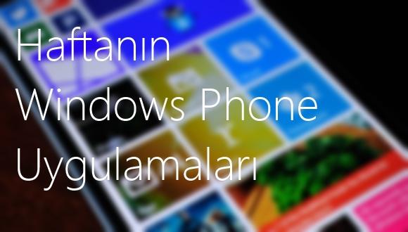 Haftanın Windows Phone Uygulamaları – 3