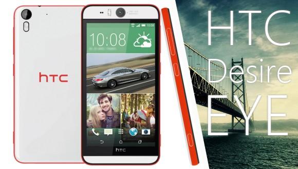 HTC Desire Eye Resmen Tanıtıldı
