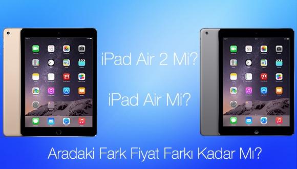 iPad Air 2 Mi iPad Air Mi?