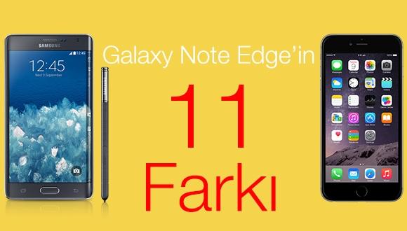 Galaxy Note Edge'in 11 Farkı!