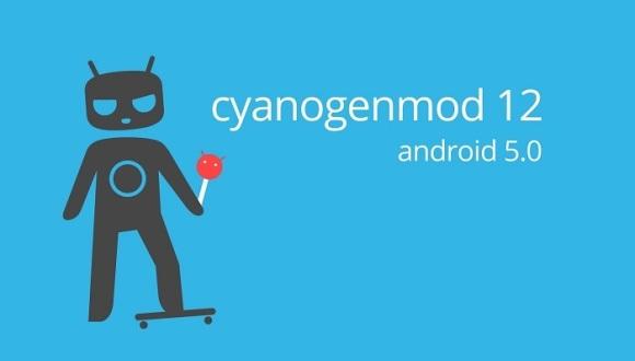 CyanogenMod 12 Geliyor!