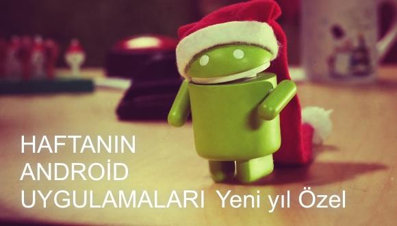 Haftanın Android Uygulamaları Yeni Yıl Özel