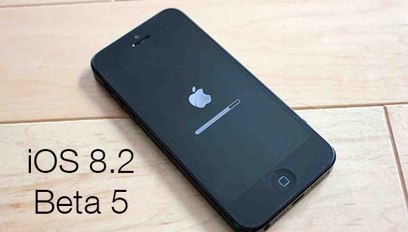iOS 8.2 Beta 5 Yayınlandı
