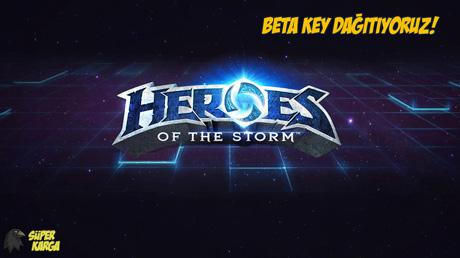 Heroes of the Storm Beta Key Dağıtıyoruz!