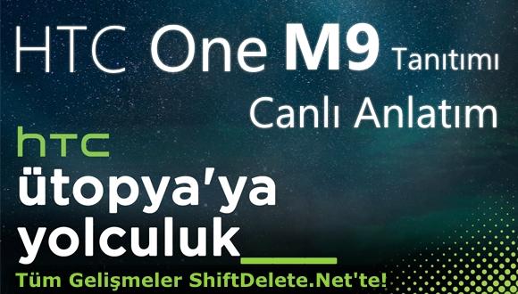 HTC One M9 Tanıtımı Canlı Anlatım