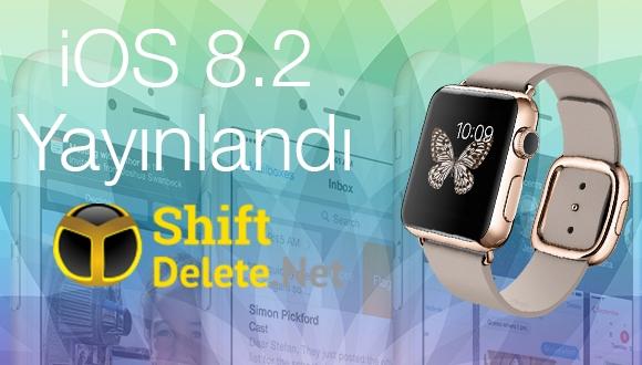 iOS 8.2 Güncellemesi Yayınlandı
