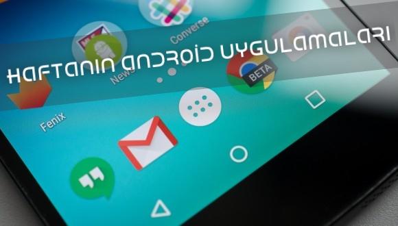 Haftanın Android Uygulamaları 40