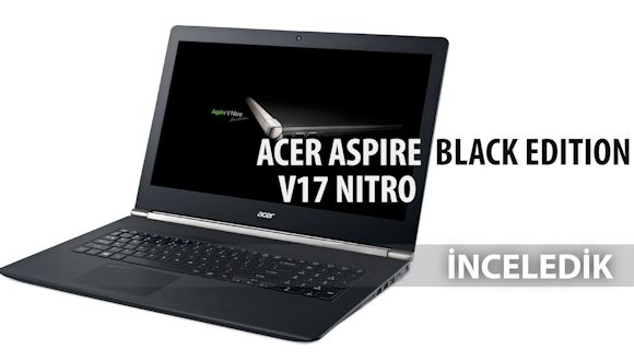 Acer Aspire V7 Nitro Black Edition İnceleme