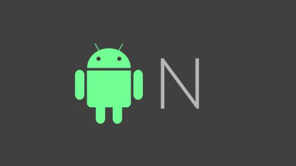 Android N Hakkındaki İlk Önemli Bilgi