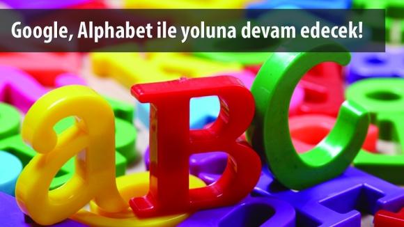 Google, Alphabet Bünyesine Katıldı