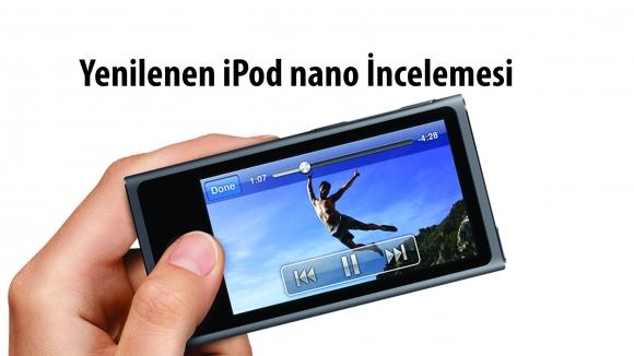 Yenilenen iPod nano İncelemesi