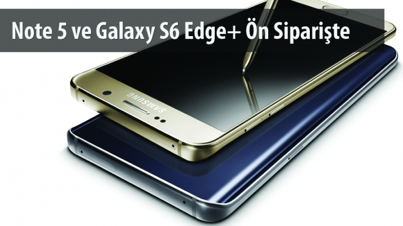 Note 5 ve S6 Edge Plus Teknosa'da