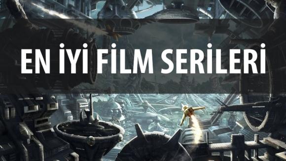 En İyi Bilim Kurgu Film Serileri