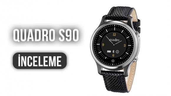 Quadro S90 Akıllı Saat İncelemesi
