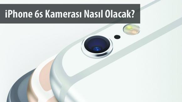 iPhone 6s Kamera Özellikleri Netleşiyor!