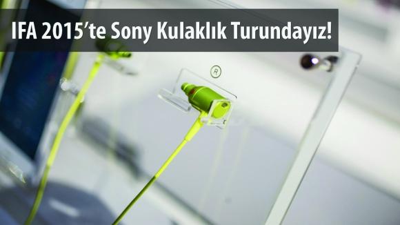 Yeni Sony Kulaklıklara Yakından Bakıyoruz