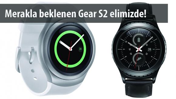 Samsung Gear S2 İlk Bakış Videosu